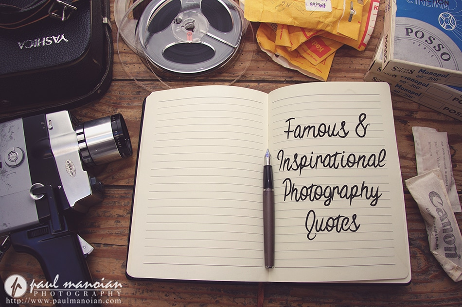 Best Famous and Inspirational Photography Quotes
